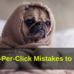 common PPC Mistakes web presence Pay-per-Click marekting advertising